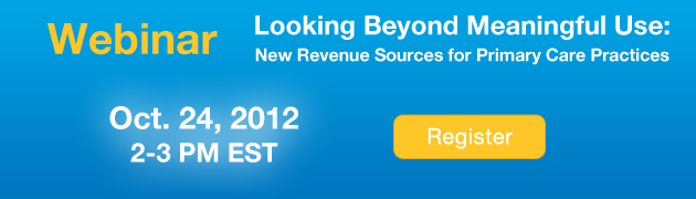 Register for Hello Health webinar: Looking beyond Meaningful Use: New Revenue Sources for Primary Care Practices